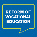 Reform of Vocational Education